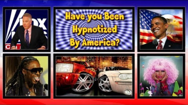Have You Been Hypnotized By America?
